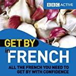 Get By in French | BBC Active