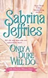 Only a Duke Will Do (The School for Heiresses)