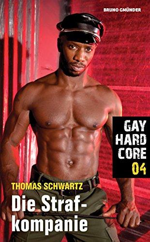 Gay Hardcore 04: Die Strafkompanie