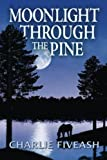 Moonlight Through the Pine