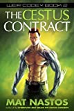 The Cestus Contract: Weir Codex Book 2
