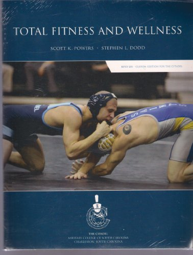 Total Fitness and Wellness (Custom Edition for The Citadel RPED 251)