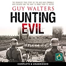 Hunting Evil Audiobook by Guy Walters Narrated by Daniel Philpott