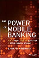 The Power of Mobile Banking Front Cover