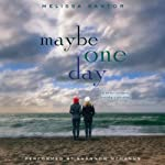 Maybe One Day | Melissa Kantor