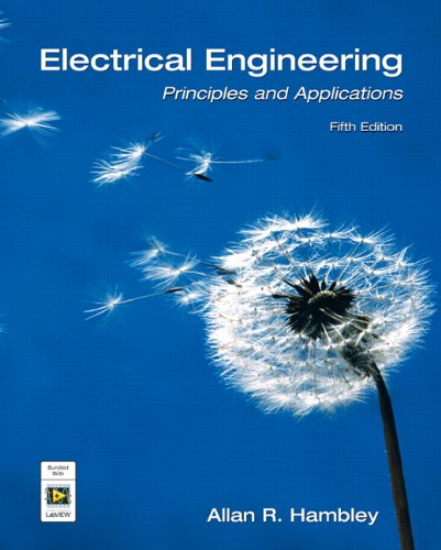 Electrical Engineering: Principles and Applications (5th...