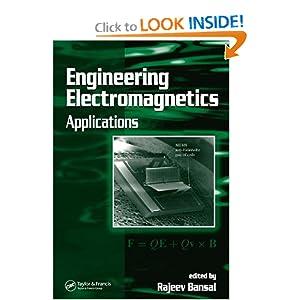 Engineering electromagnetics: applications Rajeev Bansal