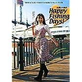 """永浜いりあのHappy Fishing Days!―""""釣りドル""""永浜いりあのフォト&書き下ろしエッセイ集"""