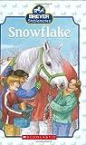 Snowflake (Breyer Stablemates) (0439843138) by Kristin Earhart