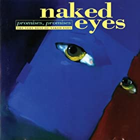 Promises, Promises The Very Best Of Naked Eyes