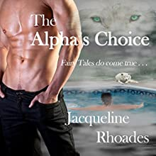 The Alpha's Choice: The Wolvers, Book 2 (       UNABRIDGED) by Jacqueline Rhoades Narrated by Valerie Gilbert