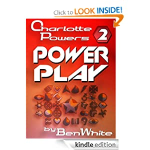 Charlotte Powers: Power Play Ben White