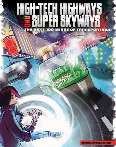 high-tech-highways-and-super-skyways-the-next-100-years-of-transportation