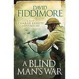 A Blind Man's War (Charlie Bassett)by David Fiddimore