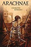 vignette de 'Arachnae (Charlotte Bousquet)'