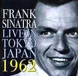 echange, troc Frank Sinatra - Live In Tokyo (1962)