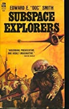Subspace Explorers by Smith, E. E. published…