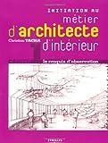 echange, troc Christian Tacha - Initiation au métier d'architecte d'intérieur : Le croquis d'observation