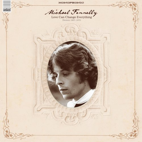 Michael Fennelly - Love Can Change Everything Demos 1967-1972