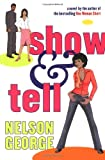 Show and Tell (0743204433) by George, Nelson