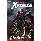 Uncanny X-Force - Volume 5: Otherworldpar Rick Remender