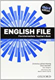 English File third edition: English File Pre-Intermediate: Teacher's Book &test CD Pack 3rd Edition