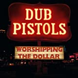 Worshipping The Dollar [Explicit]