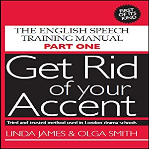 Get Rid of Your Accent Hörbuch