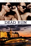 Dead Run (Dangerous Ground Book 4)