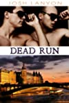 Dead Run (Dangerous Ground Book 4) (E...