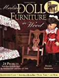 img - for Making Doll Furniture in Wood: 24 Projects and Plans Perfectly Sized for American Girl and Other 18