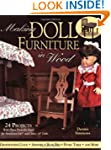 Making Doll Furniture in Wood: 30 Pro...