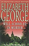 Well Schooled in Murder (Inspector Lynley Mysteries 03)