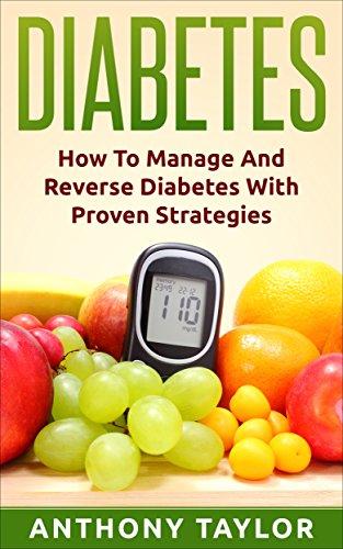 Diabetes: Reverse Diabetes: How to reverse diabetes and manage type 2 diabetes, type 1 diabetes and gestational...