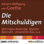 Die Mitschuldigen   Johann Wolfgang von Goethe