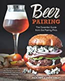 Beer Pairing: The Essential Guide to Tasting, Matching, and Enjoying Beer and Food