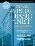 img - for Application Development Using Visual Basic and .NET book / textbook / text book