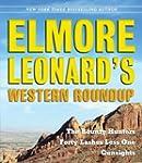 Elmore Leonard's Western Roundup: The...