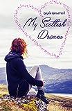 My Scottish Dream