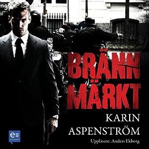Brännmärkt [Branded] | [Karin Aspenström]