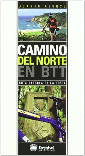 Camino Del Norte En Btt - Ruta Jacobea De La Costa (Guias Cicloturistas)