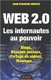 Web 2.0 Les Internautes au pouvoir