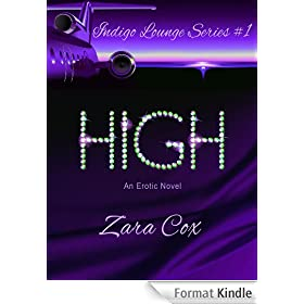 HIGH (The Indigo Lounge Series Book 1) (English Edition)