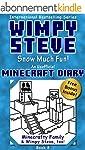 Minecraft Diary: Wimpy Steve Book 8:...