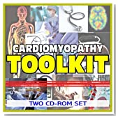 Cardiomyopathy Toolkit - Comprehensive Medical Encyclopedia with Treatment Options, Clinical Data, and Practical Information (Two CD-ROM Set)