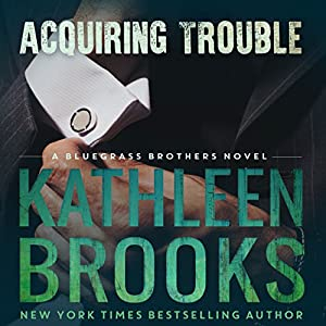 Acquiring Trouble Audiobook