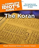 The Complete Idiot's Guide to the Koran (1592571050) by Shaykh Sarwar, Muhammad