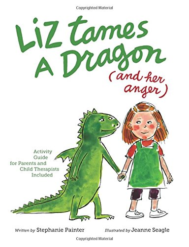 Liz Tames a Dragon (and Her Anger)