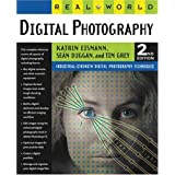 Real World Digital Photography (2nd Edition) ~ Katrin Eismann