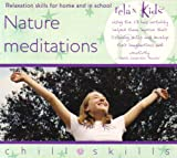 Relax Kids - Enchanting Meditations for Nature Lovers (Import)